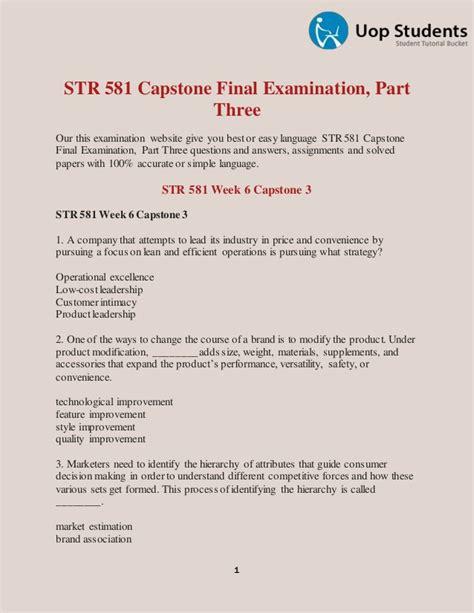 Uop Capstone Fro Mba Capstone by Str 581 Capstone Examination Part Three Capstone