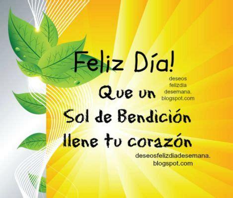 imagenes feliz dia amigos feliz dia buenos dias sol postales tarjetas cristianas