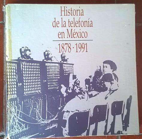 libro historia elemental de las libro historia de la telefonia en mexico 1878 1991 1 450 00 en mercado libre