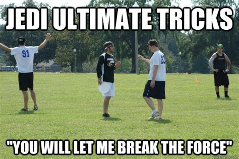Ultimate Frisbee Memes - ultimate frisbee meme