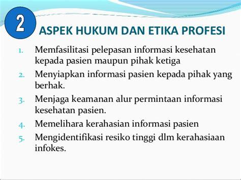 Aspek Hukum Informed Consent Dan Rekam Medis perekam medis dan informasi kesehatan