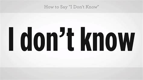 how to say quot i don t know quot mandarin chinese youtube