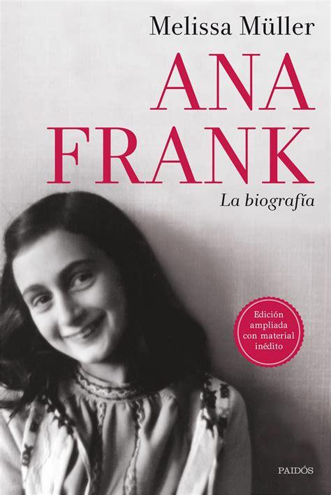 libro anna frank el diari ana frank la biografia liverpool es parte de mi vida
