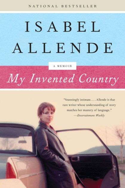 libro my invented country a my invented country by isabel allende margaret sayers peden paperback barnes noble 174