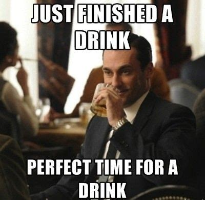Mad Men Meme - don draper quotes about drinking quotesgram