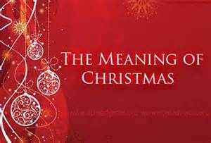 meaning of christmas spelling meaning of christmas