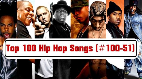 best hip hop song top 100 hip hop songs of all time 100 51