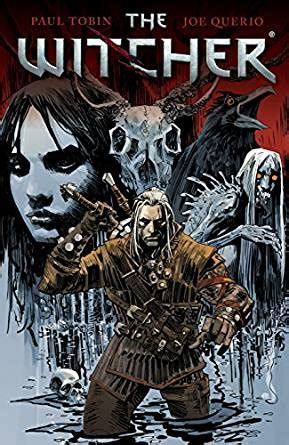 The Witcher Volume 1 the witcher volume 1 ebook paul tobin mx