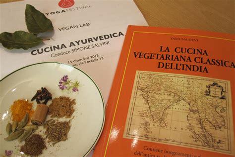 la cucina ayurvedica la cucina ayurvedica ricette ricette casalinghe popolari