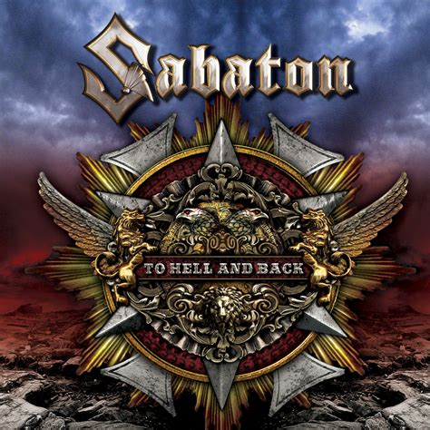 to hell and back sabaton first single 187 to hell and back 171 nuclear blast