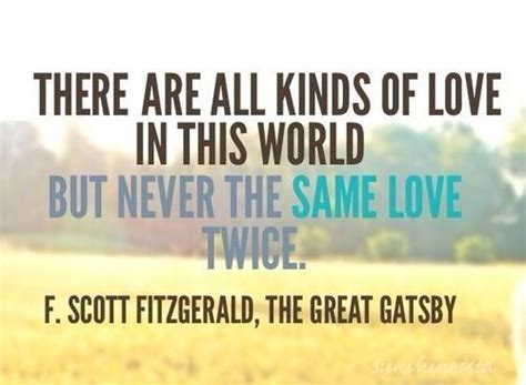 eternal themes in the great gatsby there are all kinds of love in this world but never the