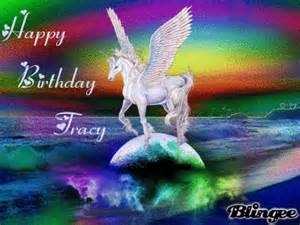 happy birthday tracy picture 127731271 blingee com