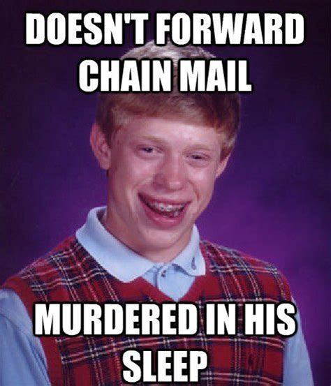 Poor Brian Meme - the bad luck brian meme