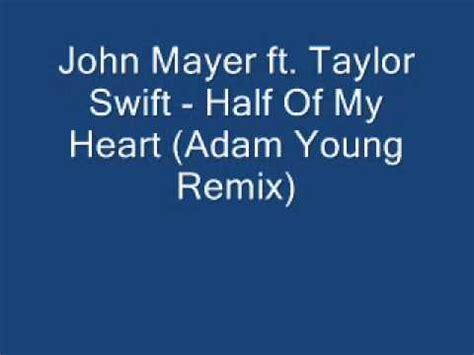 john mayer & taylor swift half of my heart (adam young
