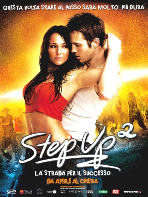 film up scheda step up 2 la strada per il successo film 2008