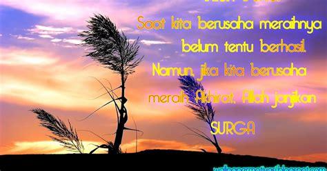 kata kata indah berusahalah meraih surga  allah