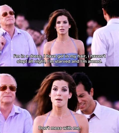 film quotes from the 2000s funny quotes from miss congeniality quotesgram