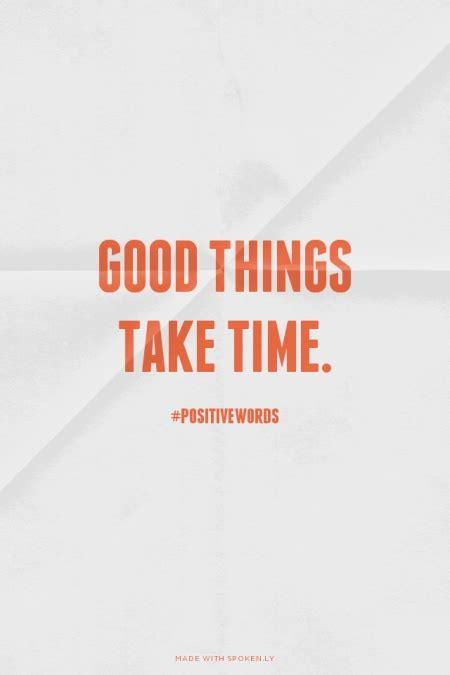 Kaos Quotes Things Take Time things take time quotes quotesgram