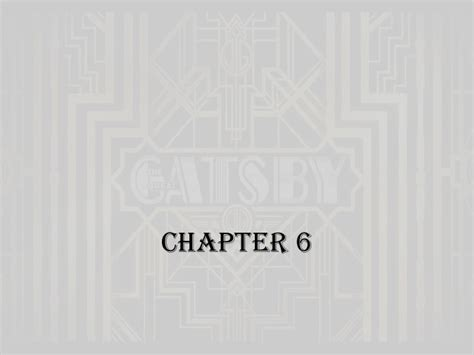 themes in the great gatsby chapter 7 the great gatsby chapters 6 and 7