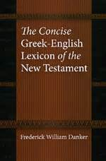 a concise guide to reading the new testament a canonical introduction books the concise lexicon of the new testament danker