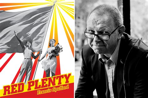 red plenty francis spufford s red plenty pushes historical boundaries
