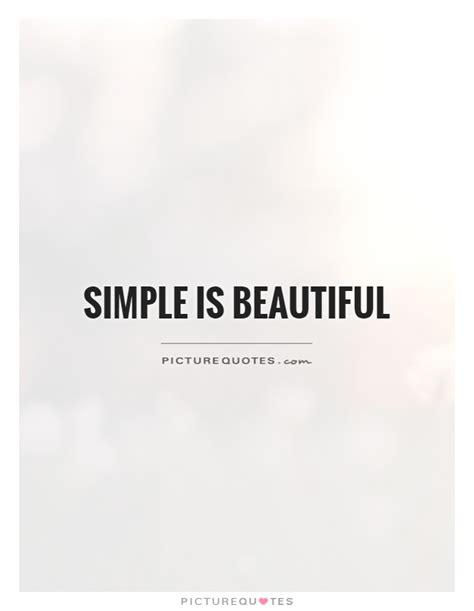 simple quotes simplicity quotes simplicity sayings simplicity