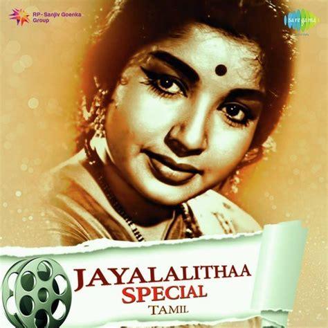 song album jayalalithaa special tamil jayalalithaa special tamil