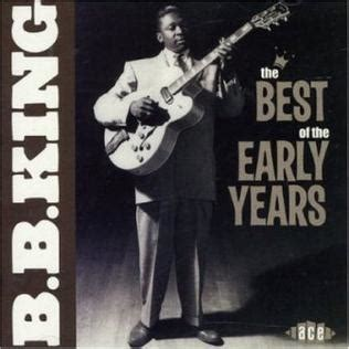 bb king best album the best of the early years b b king album