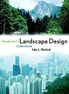 Introduction To Landscape Design Book By John Motloch 3 Landscape Design Books