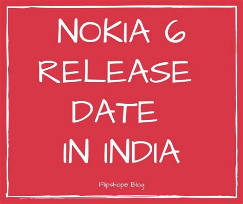A Place Release Date India Nokia 6 Price In Uae Release Date