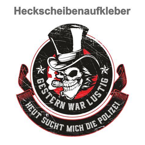 Heckscheibenaufkleber Lustig by Wetterfester Aufkleber Gestern War Lustig 1312 Polizei