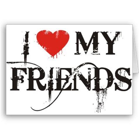love  friends friends myniceprofilecom