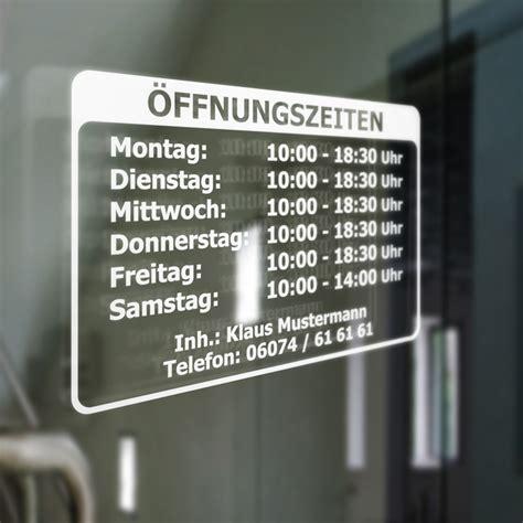 Fensteraufkleber Schaufenster by 214 Ffnungszeiten Gesch 228 Ftszeiten Inhaber Aufkleber