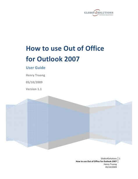Out Of Office Outlook 2007 by How To Use Out Of Office For Outlook 2007 User Guide
