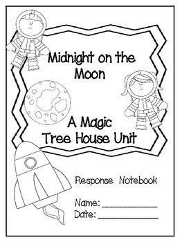 Midnight on the Moon: A Magic Tree House Study (27 Pages
