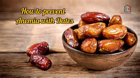 7 Ways To Prevent Anemia by How To Prevent Anemia With Dates