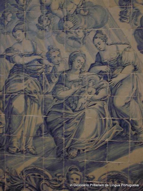 azulejo significado significado defini 231 227 o de azulejos no dicion 225 rio priberam