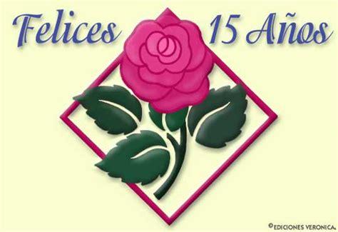 imagenes feliz quince años tarjetas e mail e card elect 243 nica tarjetas