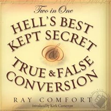 ray comfort false teacher hell s best kept secret true and false conversion by ray
