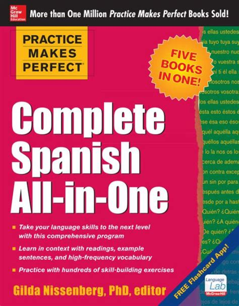 practice makes perfect complete 1259584194 practice makes perfect complete spanish all in one edition 1 by gilda nissenberg