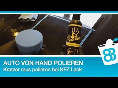Autolack Polieren Von Hand by 83metoo Auto Von Hand Polieren Kratzer Raus Polieren