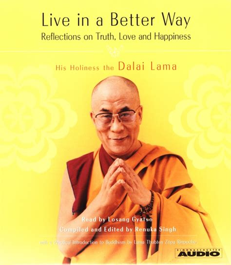 live in a better way dalai lama live in a better way audiobook by his holiness the dalai