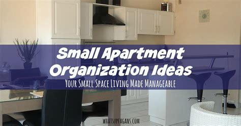 Small Apartment Organization Ideas by Small Apartment Organization Ideas