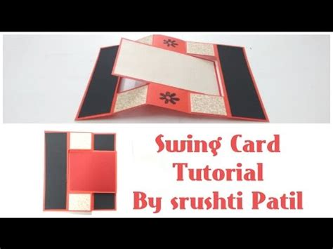 how to make a swing card swing card tutorial by srushti patil youtube