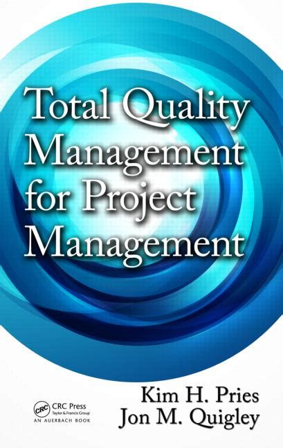 Total Quality Management Project For Mba Pdf by Total Quality Management For Project Management Crc