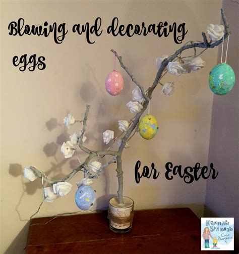 how to decorate eggs how to blow an egg and decorate for easter hannah spannah