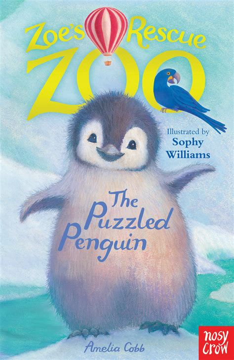 zoo rescue books zoe s rescue zoo the puzzled penguin amelia cobb