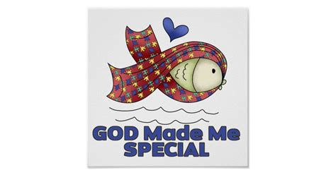 God Made Me Special Autism Fish Symbol Poster Zazzle God Made Me Special Col