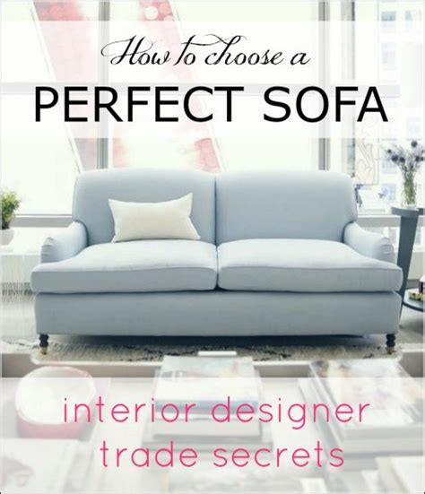 how to choose a sofa how to choose perfect sofa laurel home