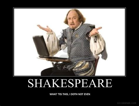 Shakespeare Meme - shakespeare meme